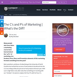 The 4 C's versus the 4 P's of Marketing