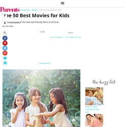 The 50 Best Movies for Kids