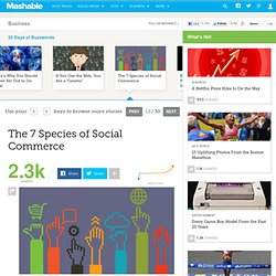 The 7 Species of Social Commerce