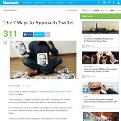The 7 Ways to Approach Twitter