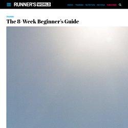 The 8-Week Beginner's Guide