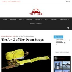 The A – Z of Tie-Down Straps