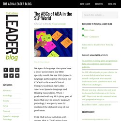 The ABCs of ABA in the SLP World