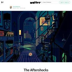 The Aftershocks — Matter