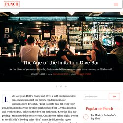 The Age of the Imitation Dive Bar