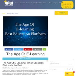 The Age Of E-Learning