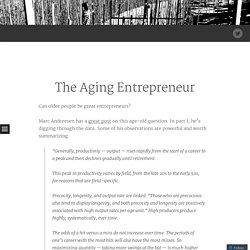 The Aging Entrepreneur