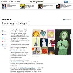The Agony of Instagram