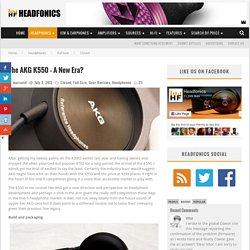 The AKG K550 – A New Era? – Headfonics