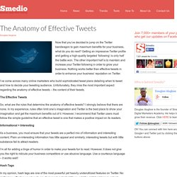 The Anatomy of Effective Tweets