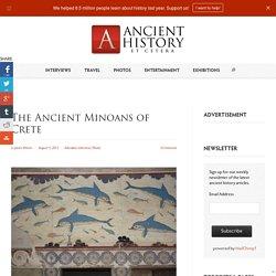 The Ancient Minoans of Crete