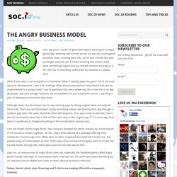 The Angry Business Model - Soc.io Blog