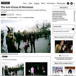 The Anti-Circus of Menswear