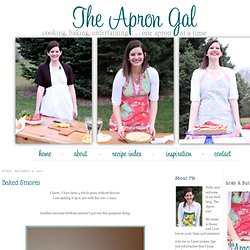 The Apron Gal: Baked S'mores