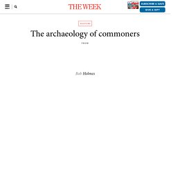 The archaeology of commoners