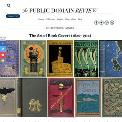 The Art Of Book Cover - Public Domain Review