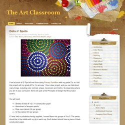 The Art Classroom: Dots n' Spots