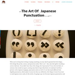 『「The Art Of、 Japanese Punctuation〜」。』!?