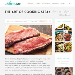 The Art Of Cooking Steak