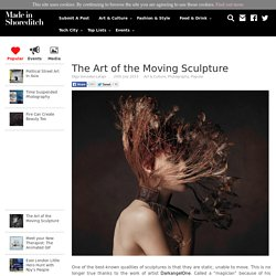 The Art of the Moving Sculpture