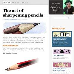 The art of sharpening pencils