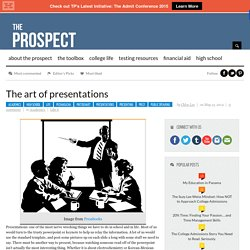 The Art of Presentations