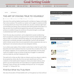 The Art of Staying True to Yourself | Goal Setting Guide