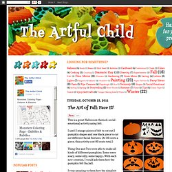 The Artful Child: The Art of Fall: Face It!