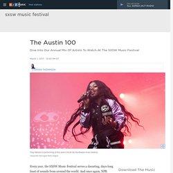 The Austin 100: A SXSW 2017 Preview Mix