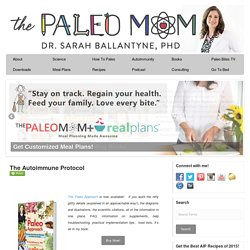 The Autoimmune Protocol - The Paleo Mom