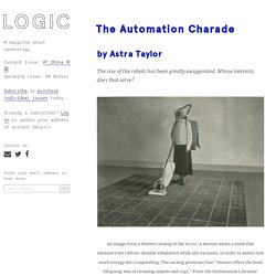 The Automation Charade