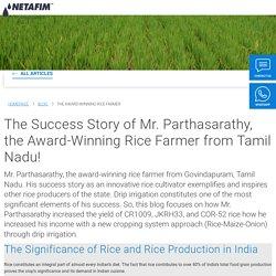 THE AWARD-WINNING RICE FARMER