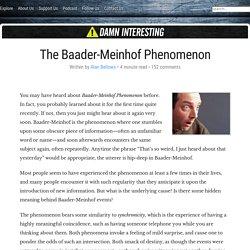 The Baader-Meinhof Phenomenon