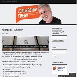 The Bad B's of Leadership