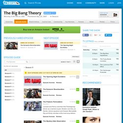 The Big Bang Theory Season 4 Episode Guide on TV.com