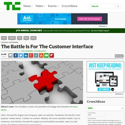 The Battle Is For The Customer Interface