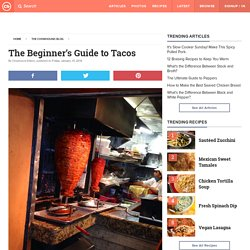 The Beginner's Guide to Tacos
