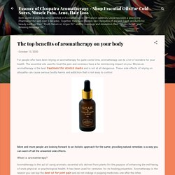 The top benefits of aromatherapy on your body