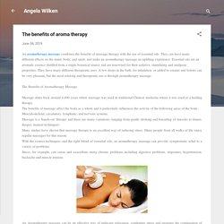 The benefits of aroma therapy