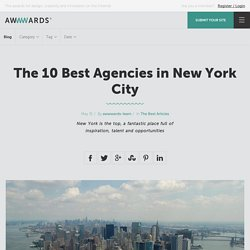 The 10 Best Agencies in New York City