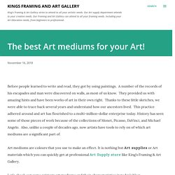 The best Art mediums for your Art!