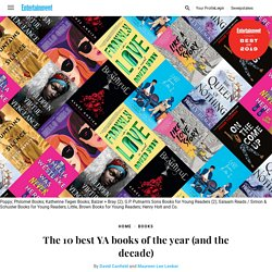 The 10 best YA books of the year (and the decade)