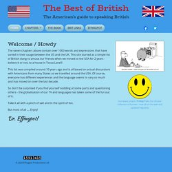 The Best of British - The American's guide to speaking British...
