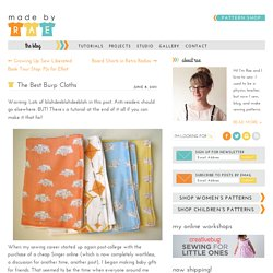 The Best Burp Cloths - Made By Rae