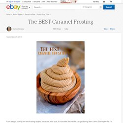 The BEST Caramel Frosting