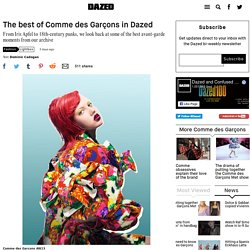 The best of Comme des Garçons in Dazed