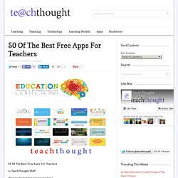 50 Of The Best Free Apps For Teachers