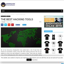 THE BEST HACKING TOOLS AnonHQ