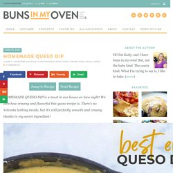 The Best Homemade Queso Dip