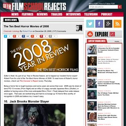 The Ten Best Horror Movies of 2008 | Film School Rejects - StumbleUpon